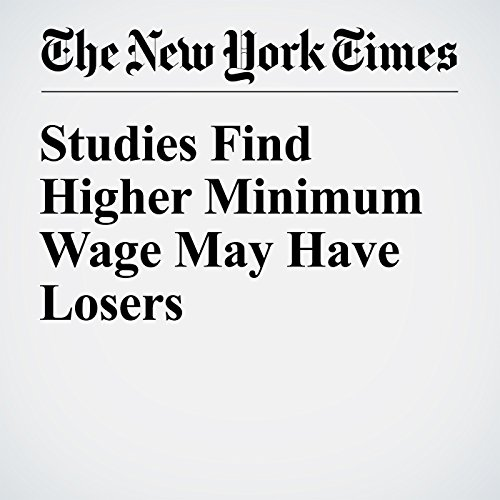 Studies Find Higher Minimum Wage May Have Losers audiobook cover art