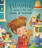 Histoire de jouets à lire avec papa et maman