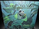 Beyond 'Ohi'a Valley: Adventures in a Hawaiian Rainforest
