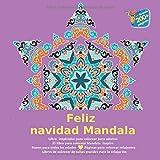 Feliz navidad Mandala Libro inspirador para colorear para adultos - El libro para colorear Mandala Inspire - Bueno para todas las edades - Páginas ... colorear de tallas grandes para la relajación