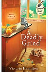 A Deadly Grind (A Vintage Kitchen Mystery Book 1) Kindle Edition