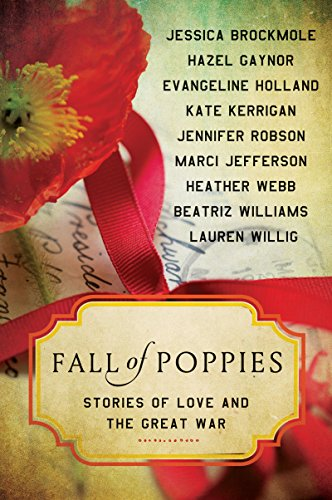 Fall of Poppies: Stories of Love and the Great War (English Edition)