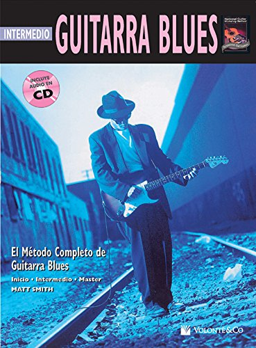 GUITARRA BLUES INTERM+CD SPA: Intermediate Blues Guitar (Spanish Language Edition), Book & CD (Complete Method)
