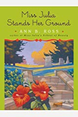 Miss Julia Stands Her Ground: A Novel Kindle Edition