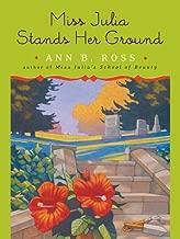 Miss Julia Stands Her Ground: A Novel