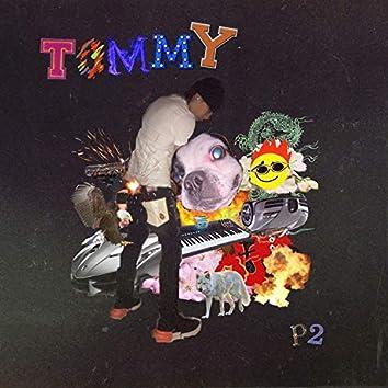 Tommy, Pt. 2