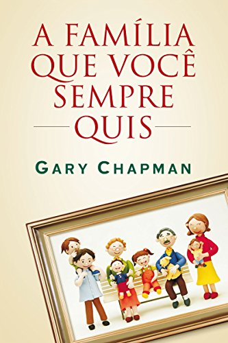 Download A família que você sempre quis (Portuguese Edition) B00E9CD9JE