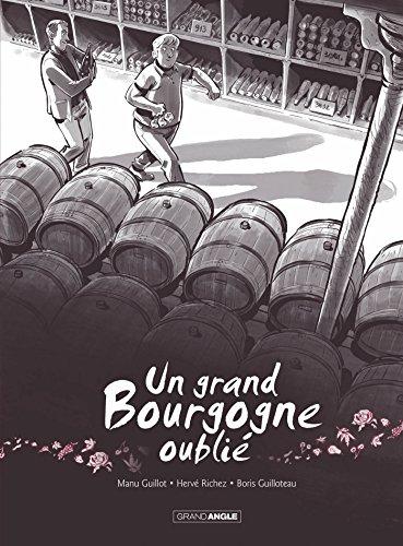 Un grand Bourgogne oublié - vol. 01 - histoire complète