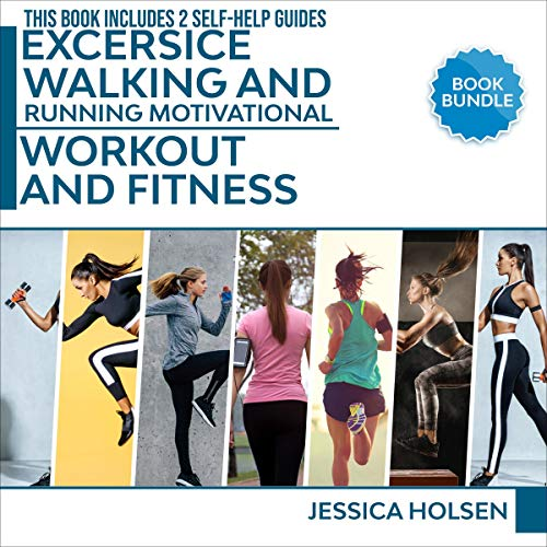 Exercise, Walking and Running Motivational, Workout and Fitness  By  cover art