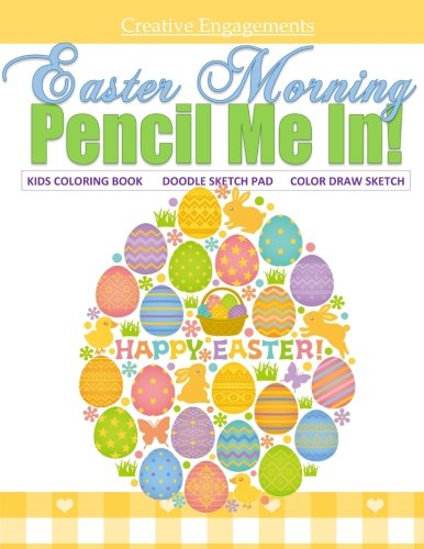 Easter Morning Kids Coloring Book Doodle Sketch Pad Color Draw Sketch: Kids Coloring Books Best Sellers in all Departments; Kids Coloring Books for ... Markers in al; Coloring Pencils in al