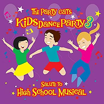 Kids Dance Party: A Salute To High School Musical