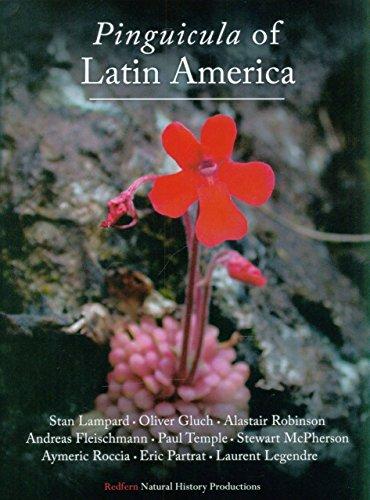 Pinguicula of Latin America: 2 (Redfern Natural History)