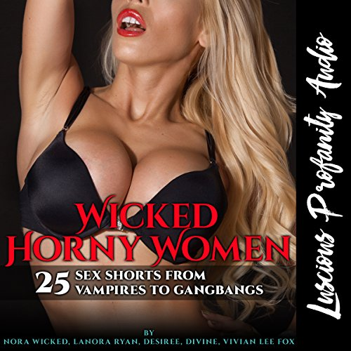Wicked Horny Women audiobook cover art