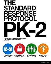 The Standard Response Protocol - PK-2: Pre-K to Second Grade Curriculum Toolkit (The Standard Response Protocol - V2) (Vol...