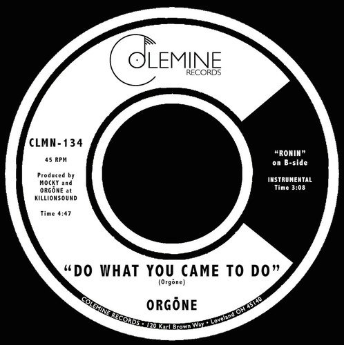 Do What You Came To Do / Ronin [Vinilo]