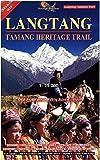 Langtang : 1 : 125 000 Trekking Map: Gosainkunda & Helambu. With detailed trails. Walking distances. Altitudes
