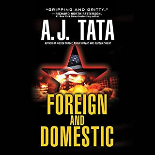 Foreign and Domestic     Jake Mahegan, Book 1              By:                                                                                                                                 A. J. Tata                               Narrated by:                                                                                                                                 Jonathan Davis                      Length: 13 hrs and 39 mins     542 ratings     Overall 4.3