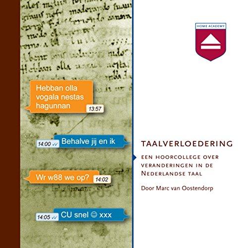Taalverloedering: Een hoorcollege over veranderingen in de Nederlandse taal audiobook cover art
