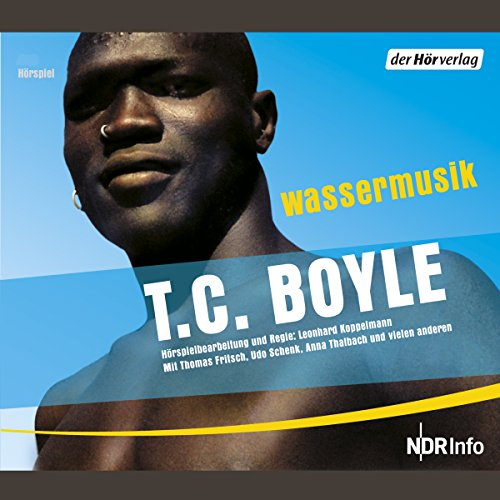 Wassermusik                   By:                                                                                                                                 T.C. Boyle                               Narrated by:                                                                                                                                 Peter Fricke,                                                                                        Udo Schenk,                                                                                        Traugott Buhre                      Length: 5 hrs and 9 mins     Not rated yet     Overall 0.0