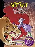 ALTAMIRAKO KATUTXOA (Bat Pat Book 32) (Basque Edition)