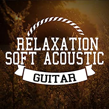 Relaxation: Soft Acoustic Guitar
