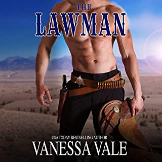The Lawman     Montana Men, Book 1              By:                                                                                                                                 Vanessa Vale                               Narrated by:                                                                                                                                 David Quimby                      Length: 3 hrs and 20 mins     43 ratings     Overall 4.1