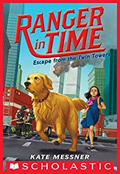 Escape from the Twin Towers (Ranger in Time #11) by [Kate Messner, Kelley McMorris]