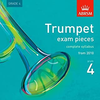 Trumpet Exam Pieces 2010 CD, ABRSM Grade 4: The complete syllabus starting 2010 (ABRSM Exam Pieces)