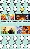 Dragon Ball Z: Kakarot - Guía Definitiva para Principiantes y Expertos