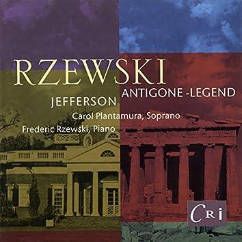 Frederic Rzewski: Antigone-Legend; Jefferson