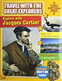 Explore With Jacques Cartier (Travel With the Great Explorers) by Marie Powell (2014-09-19)