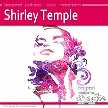 Beyond Patina Jazz Masters: Shirley Temple