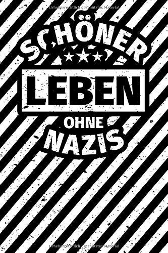 Notizbuch liniert: Anti-Rassismus  Gegen Rechts Gegen Nazis Spruch
