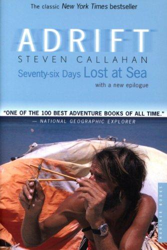 Adrift: Seventy-six Days Lost at Sea (English Edition)