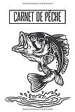 Mon carnet de pêche: Journal de bord du pêcheur - Cahier de notes à remplir pour les prises de pêche - Nature - 15.24 x 22.86 cm - 108 Pages - ... enfant et adulte pour les fans de pêche
