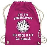 Shirtracer Schulkind Einschulung und Schulanfang - Bye Bye Kindergarten Ich rock jetzt die Schule Hand - Unisize - Fuchsia - turnbeutel 1 klasse - WM110 - Turnbeutel und Stoffbeutel aus Baumwolle