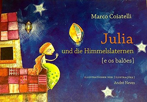 Julia und die Himmelslaternen / Julia e os Balões (Portugiesisch / Deutsch)