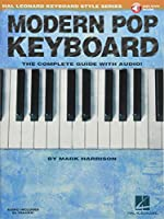 Modern Pop Keyboard: The Complete Guide with Audio (Hal Leonard Keyboard Style)