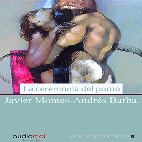 La ceremonia del porno [Porn Ceremony] audiobook cover art