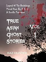 True Asian Ghost Stories Vol 1