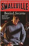 Smallville Secrets (Smallville Young Adult) (Bk. 6)