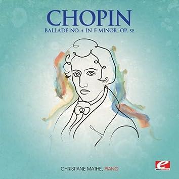 Chopin: Ballade No. 4 in F Minor, Op. 52 (Digitally Remastered)