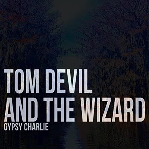 Tom Devil and the Wizard