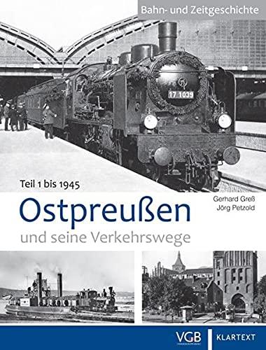 Ostpreußen u. seine Verkehrswege (1)