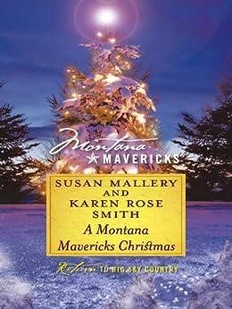 A Montana Mavericks Christmas: An Anthology by [Susan Mallery, Karen Rose Smith]