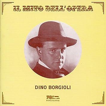 Il mito dell'opera: Dino Borgioli (Recorded 1923-1930)