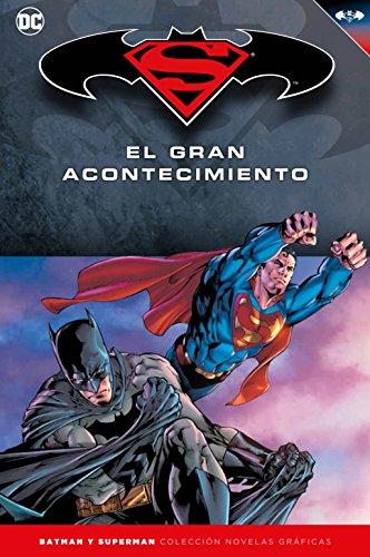 Batman y Superman - Colección Novelas Gráficas número 18: Batman/Superman: El gran acontecimiento