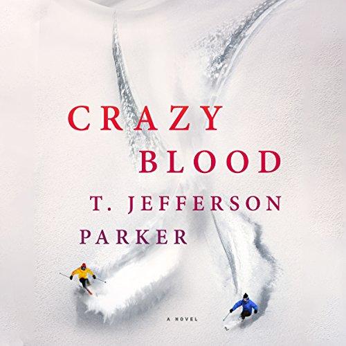 Crazy Blood: A Novel