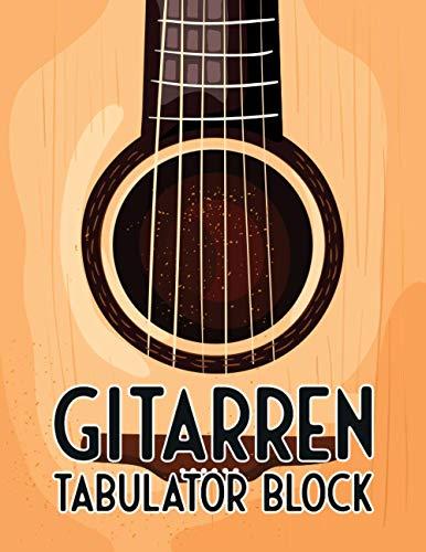 Gitarren Tabulator Block: Leere Tabs und Akkorde - Große Lineatur - Gitarre Schreibheft - Leere Notensysteme - Tabulator und Akkord Notenblock - Ca. DIN A4