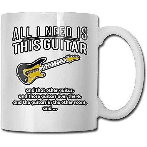 Todo lo que necesito es esta guitarra Taza de cerámica Taza Novedad Tazas de café Taza de viaje de cerámica Taza de té 330ml (Blanco)